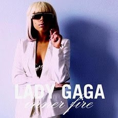 Lady GaGa - Inner Fire