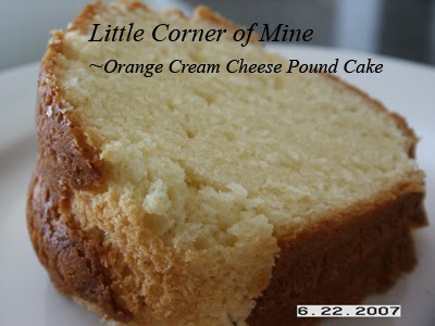 Little Corner of Mine: Orange Cream Cheese Pound Cake
