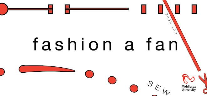 FASHION A FAN
