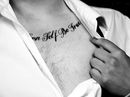 """I saw a girl with """"To thine own self be true"""" tattooed on her arm."""