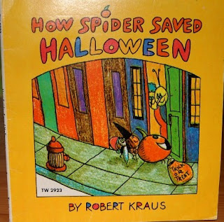 Book by Robert Kraus How Spider Saved Halloween.