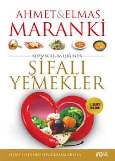 Ahmet Maranki Şifalı Yemekler Kitabi