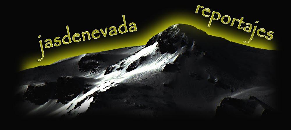 Reportajes de nieve, montaña, esquí de montaña, escalada...