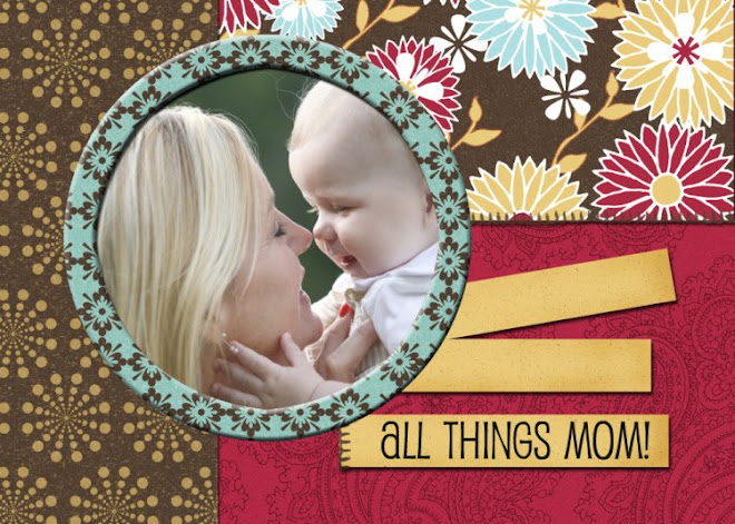 All Things Mom
