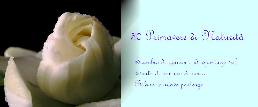 50 primavere di maturità