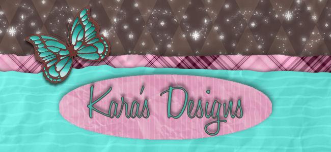 Kara's Designs
