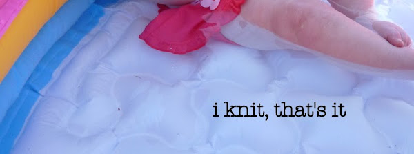 i knit, that's it