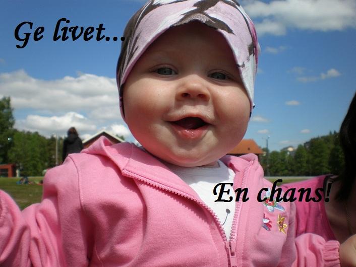 Ge livet en chans...