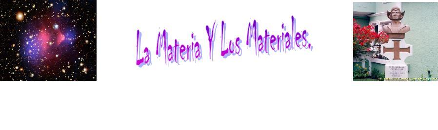 La Materia Y Los Materiales.