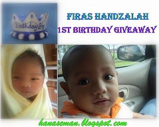 :: FIRAS HANDZALAH 1ST BIRTHDAY GIVEAWAY  ::