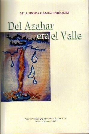 Editado por Amatista en 2003 en colaboración con el Instituto Andaluz de la Mujer.