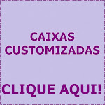 Caixas Customizadas