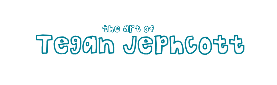 The Art of Tegan Jephcott