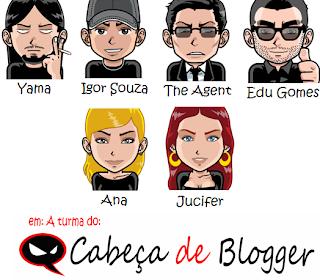 Galera do Cabeça de blogger!