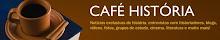 Vídeos Café História