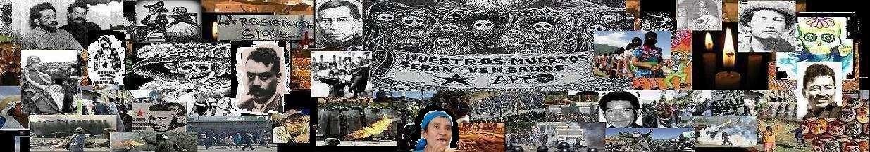 ¡ TODO EL PODER AL PUEBLO !     OAXACA LA  CIUDAD DE LA RESISTENCIA