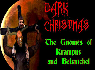 ground zero: dark christmas &amp; the gnomes of krampus