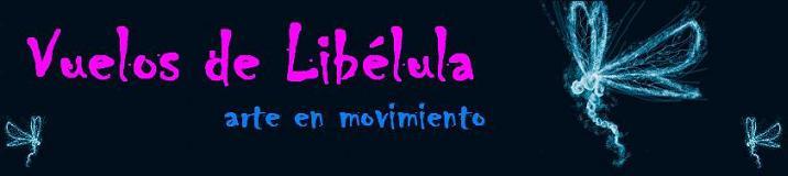 Vuelos de Libélula, arte en movimiento
