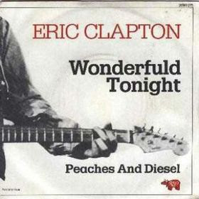 Wonderful Tonight by Eric Clapton