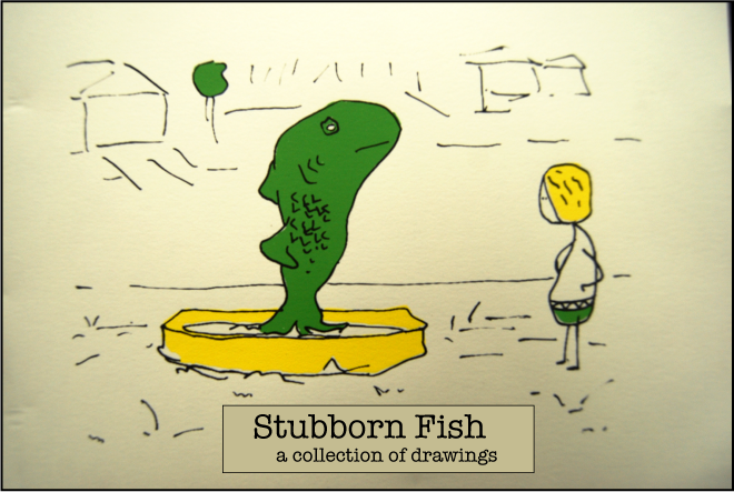 Stubborn Fish