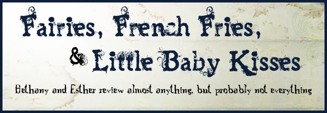 Fairytales, French Fries and Little Baby Kisses