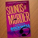 Read about Patricia Rockwell's cozy 'Sounds of Murder'