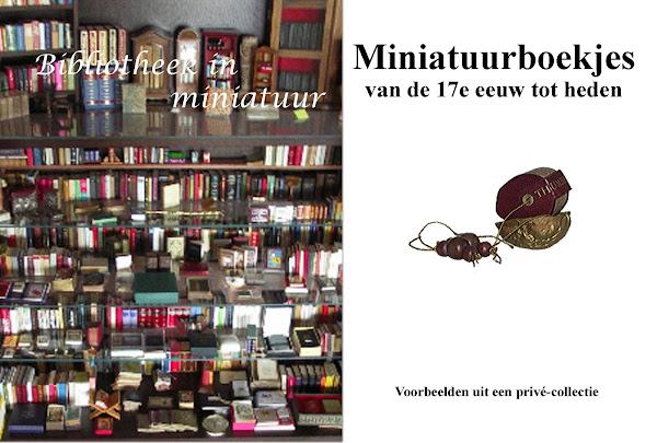 Miniatuurboeken - Miniature books - Livres miniatures - Libros en miniatura