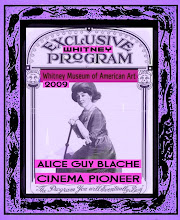 ALICE GUY BLACHE CINEMA PIONEER WHITEY MUSEUM 2009