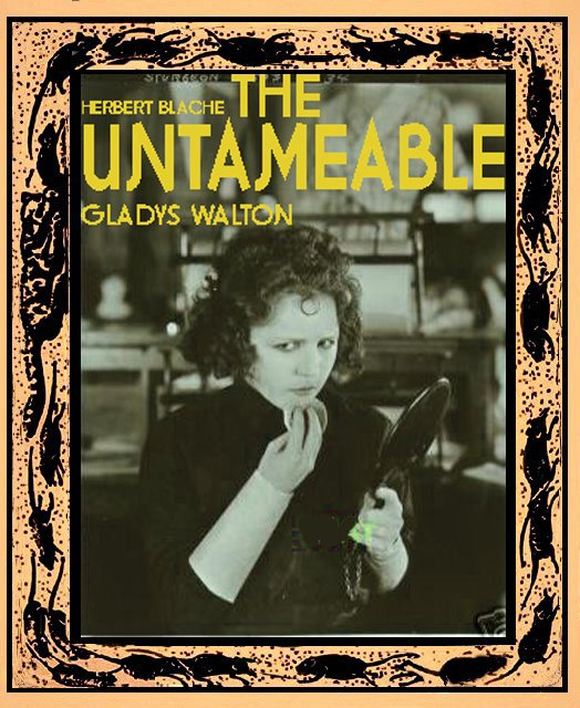 "GLADYS WALTON The Untameable"" Herbert Blache"