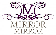 Mirror Mirror Accessories