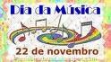 22 DE NOVEMBRO - DIA DA MÚSICA