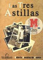 Las Tres Astillas///Les Trois Échardes