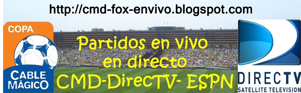 DirecTV | CMD en VIVO | Fox Sports |Futbol Peruano