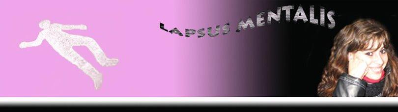 LAPSUS MENTALIS