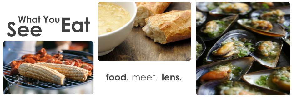 See What You Eat | Food. Meet. Lens.