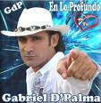 Gabriel D' Palma....