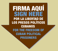 Por la libertad de los presos polticos cubanos