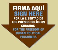 Por la libertad de los presos políticos cubanos