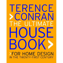 The Ultimate House Book: For Home Design in the Twenty-First Century - Terence Conran