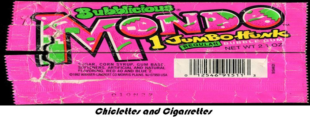Chiclettes and Cigarrettes