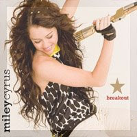 Miley Cyrus – Breakout [2008]