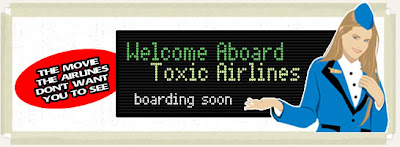 Welcome Aboard Toxic Airlines