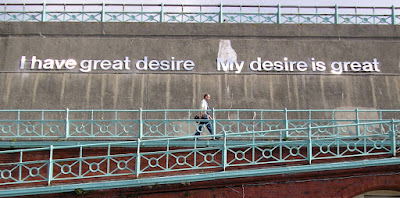 I have great desire My desire is great