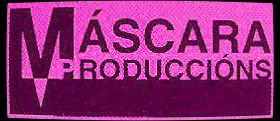 Mascara Produccións