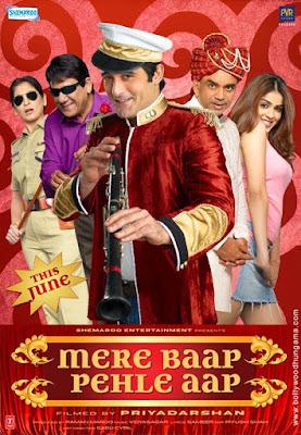 Mere Baap Pehle Aap, Akshaye Khanna,Naseruddin Shah,Shobhana,Paresh Rawal,Om Puri,Rajpal Yadav,Manoj Joshi,Genelia Dsouza,Archana Puran Singh