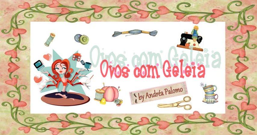 Ovos com Geléia