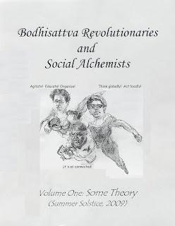 Bodhisattva Revolutionaries and Social Alchemists