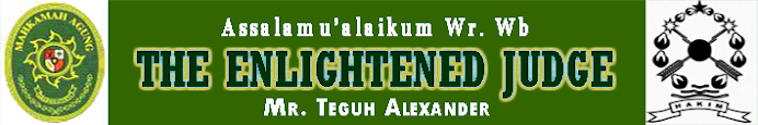 THE ENLIGHTENED JUDGE - MR. TEGUH ALEXANDER