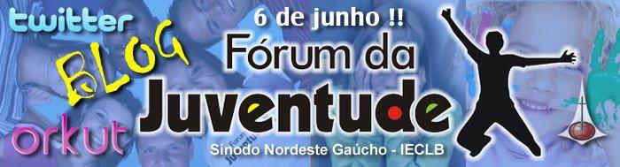 Fórum da Juventude - Sín. Nordeste Gaúcho - IECLB