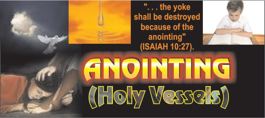 ANOINTING (Holy vessels Only)